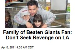 Family of Injured Giants Fan Bryan Stow Appeals for Calm