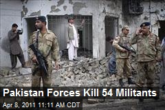 Pakistan Forces Kill 54 Militants