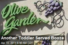 Another Toddler Served Booze