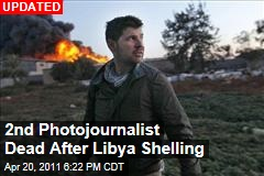 Chris Hondros, Tim Hetherington Killed in Misrata Shelling