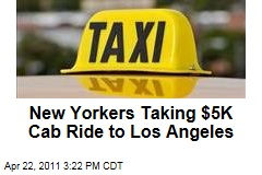 New Yorkers John Belitsky and Dan Wuebben Take $5,000 Taxi Ride to Los Angeles