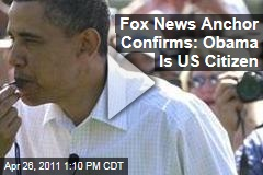 Shep Smith: Fox News Can Confirm' That Barack Obama Is a US Citizen
