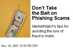 Don't Take the Bait on Phishing Scams