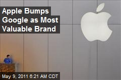 Apple Bumps Google as Most Valuable Brand