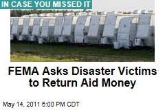 FEMA Asks Disaster Victims to Return Aid Money