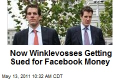 Now Winklevosses Getting Sued for Facebook Money