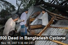 500 Dead in Bangladesh Cyclone