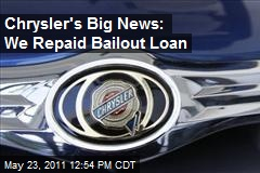 Chrysler's Big News: We Repaid Bailout Loan