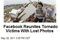 Facebook Reunites Tornado Victims With Lost Photos