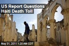 Haiti Earthquake Death Toll Questioned in USAID Report
