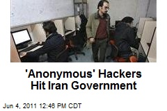 'Anonymous' Hackers Hit Iran Government