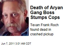 Death of Aryan Brotherhood Leader Frank Roch Stumps Cops
