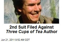 2nd Suit Filed Against Three Cups of Tea Author Greg Mortensen