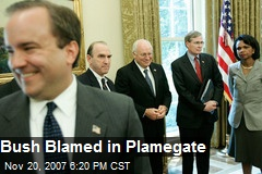 Bush Blamed in Plamegate