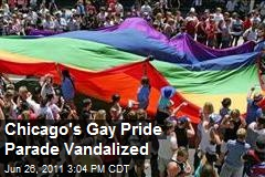 Chicago's Gay Pride Parade Vandalized