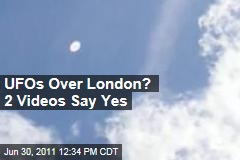 Two Videos Show 'UFOs' Over London