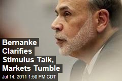 Fed Chairman Ben Bernanke Clarifies Statement on Possible Fed Stimulus: Markets Dip