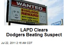 LAPD Clears Dodgers Beating Suspect