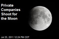 Private Companies Shoot for the Moon