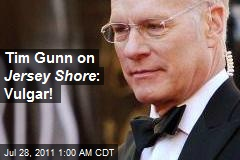 Tim Gunn on Jersey Shore : Vulgar!