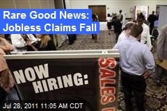 Rare Good News: Jobless Claims Fall