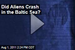 Did Aliens Crash in the Baltic Sea?