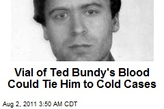 Ted Bundy's DNA Profile Going to National Database