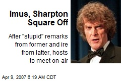 Imus, Sharpton Square Off