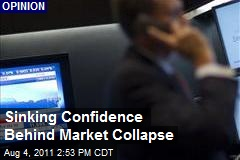 Sinking Confidence Behind Market Collapse