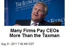 Many Firms Pay CEOs More Than the Taxman