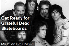 Get Ready for Grateful Dead Skateboards
