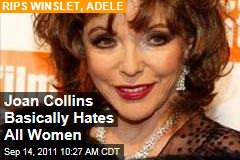 Joan Collins Rips Kate Winslet, Carey Mulligan, Adele, Keira Knightley, Gwyneth Paltrow, Kate Moss