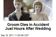 Groom Dies in Accident Just Hours After Wedding