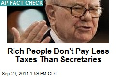 Rich People Don't Pay Less Taxes Than Secretaries