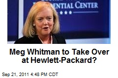 Meg Whitman to Take Over at Hewlett-Packard?