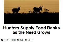 Hunters Supply Food Banks as the Need Grows