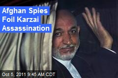 Afghan Spies Foil Karzai Assassination
