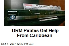 DRM Pirates Get Help From Caribbean