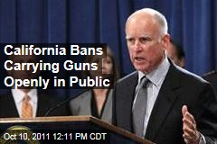 California Governor Jerry Brown Bans Carrying Guns in Public