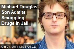 Michael Douglas Son Admits Smuggling Drugs in Jail