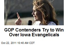GOP Contenders Try to Win Over Iowa Evangelicals