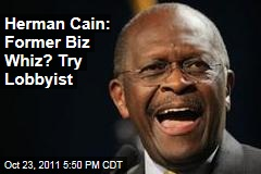 Herman Cain Came to Washington as Restaurant Lobbyist