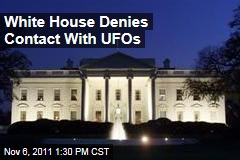 White House Denies Contact With Extraterrestrials