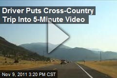 Driver Puts Cross-Country Trip Into 5-Minute Video
