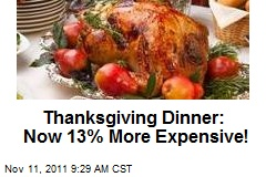 Thanksgiving Dinner: Now 13% More Expensive!