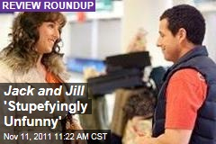 'Jack and Jill' Movie Reviews: Critics Hate Adam Sandler Film