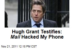 Hugh Grant Testifies at Leveson Inquiry on Phone-Hacking Scandal