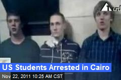 US Students Arrested in Cairo