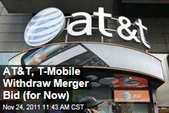 AT&T, T-Mobile Withdraw Merger Application From FCC, but Haven't Given Up on Deal