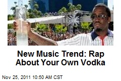 New Music Trend: Rap About Your Own Vodka